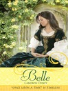 Belle (eBook): A Retelling of &quot;Beauty and the Beast&quot;